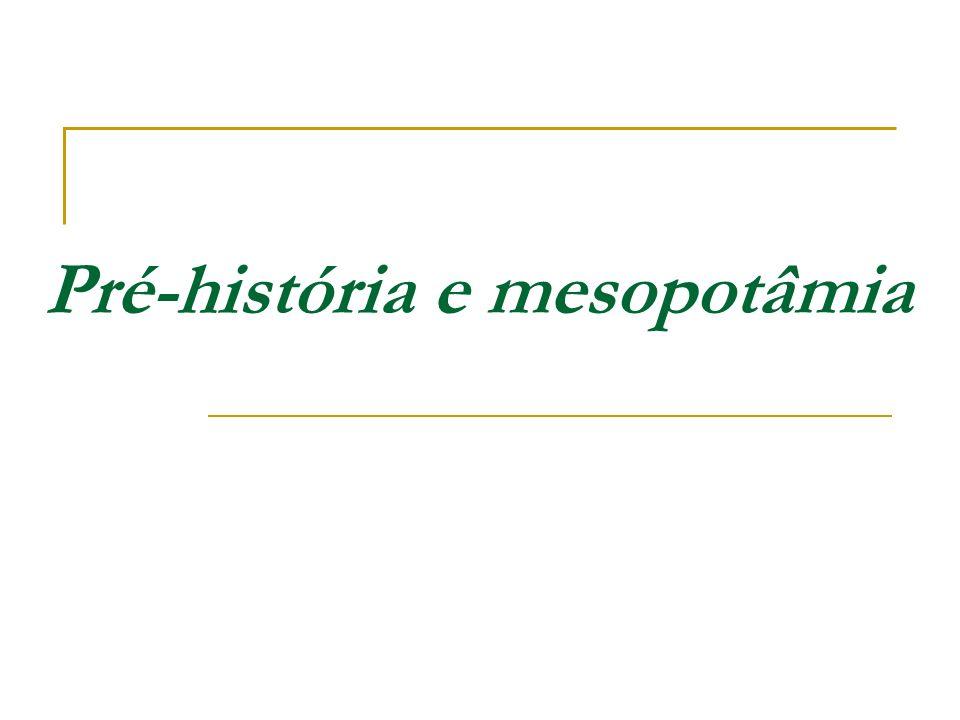 Pré-história e mesopotâmia