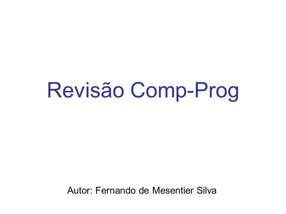 Autor: Fernando de Mesentier Silva