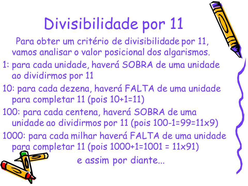 Divisibilidade por 11 e assim por diante...