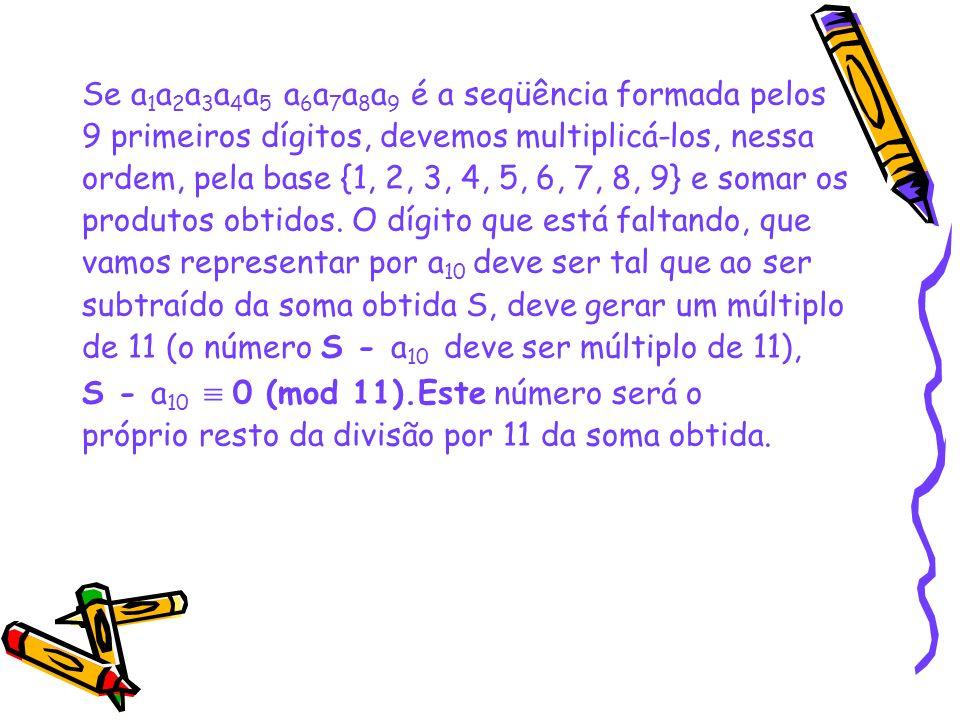 Se a1a2a3a4a5 a6a7a8a9 é a seqüência formada pelos