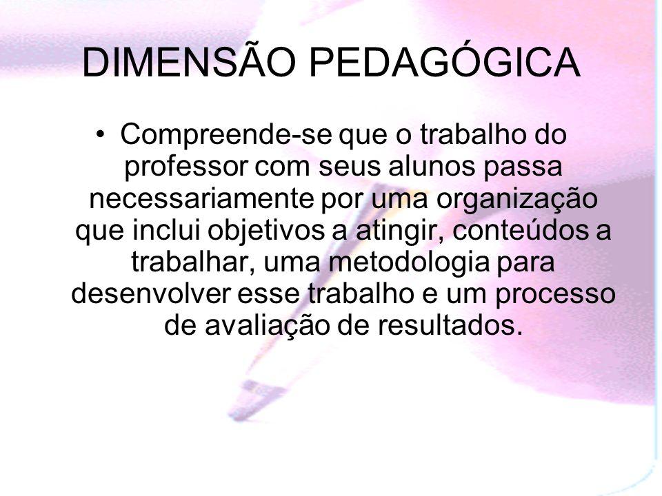 DIMENSÃO PEDAGÓGICA