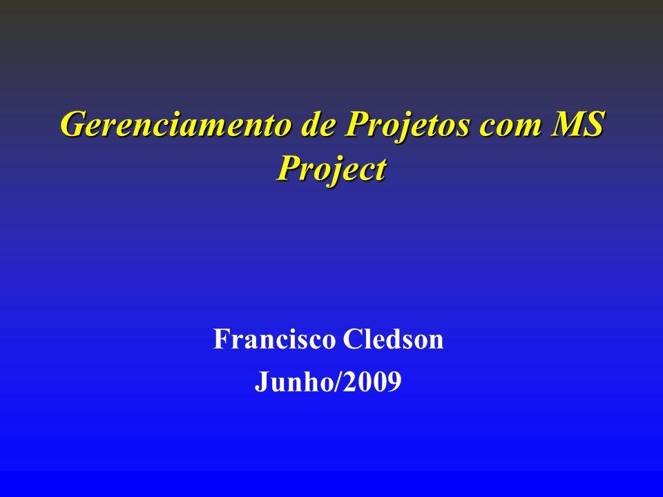 Gerenciamento de Projetos com MS Project