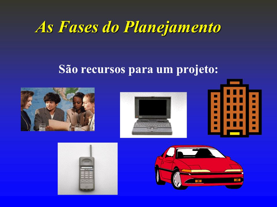 As Fases do Planejamento