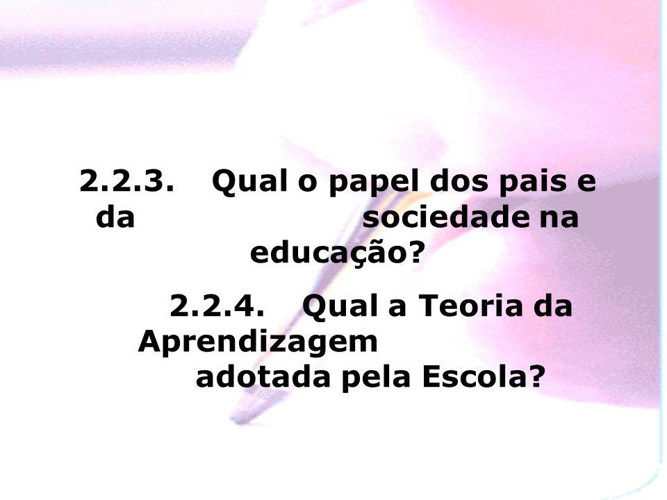 2.2.3. Qual o papel dos pais e da sociedade na educação