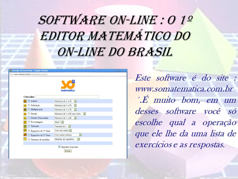 Software on-line : o 1º editor matemático do on-line do Brasil