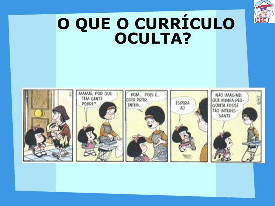 O QUE O CURRÍCULO OCULTA