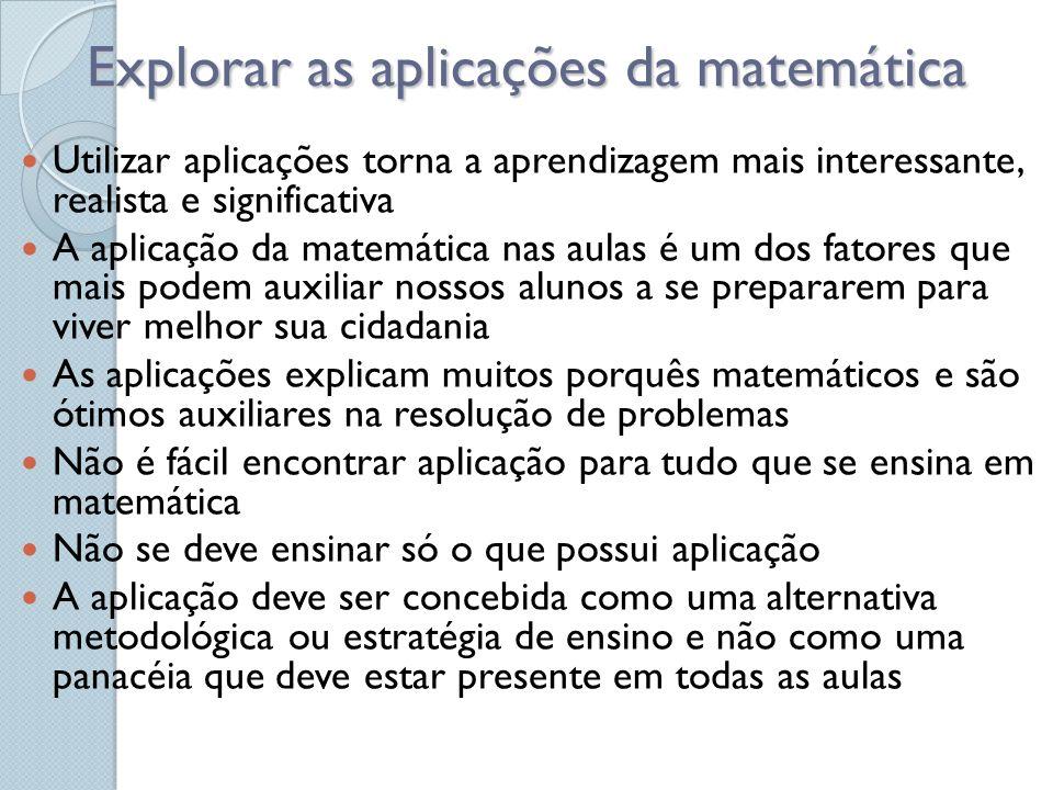 Explorar as aplicações da matemática