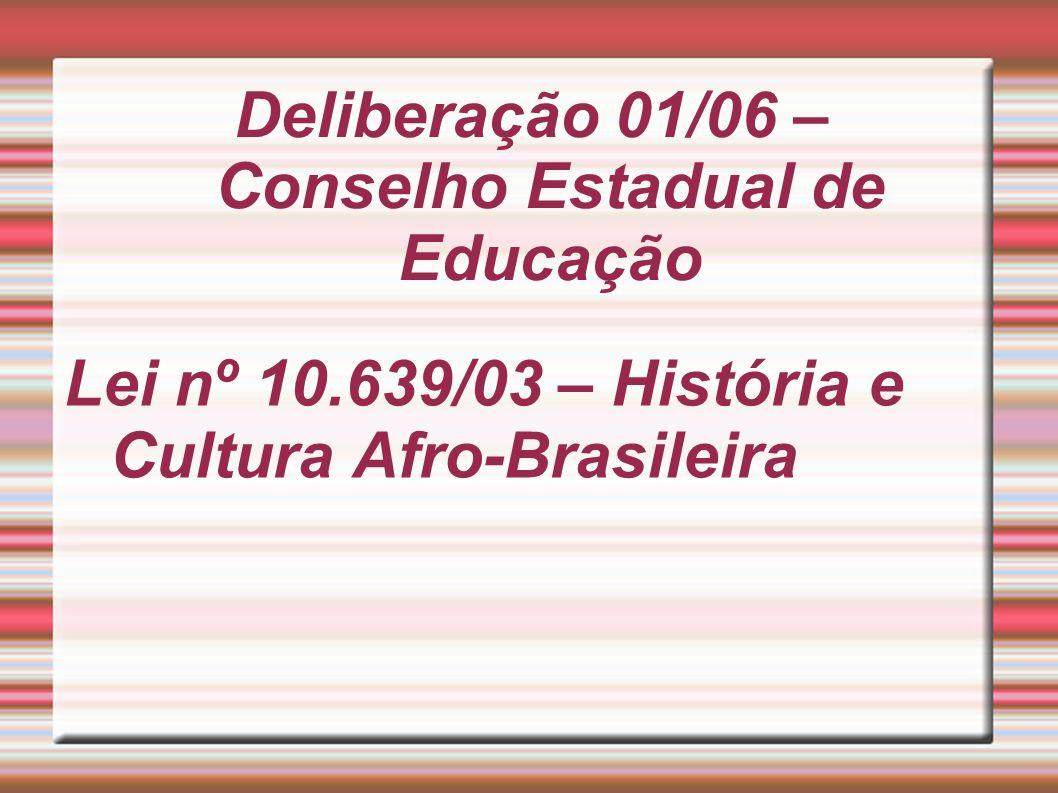 Deliberação 01/06 – Conselho Estadual de Educação