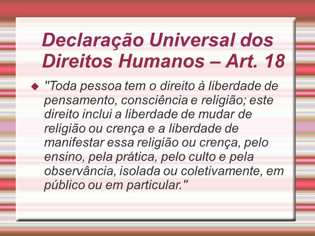 Declaração Universal dos Direitos Humanos – Art. 18