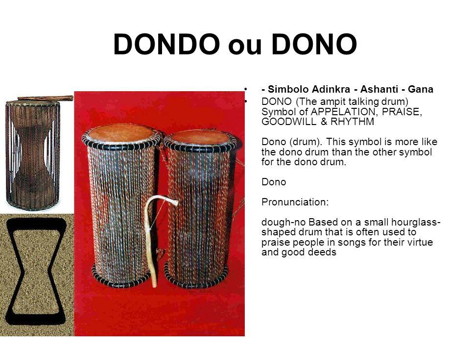 DONDO ou DONO - Simbolo Adinkra - Ashanti - Gana