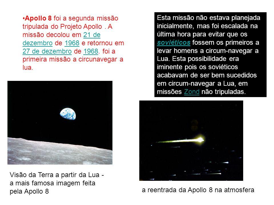 Apollo 8 foi a segunda missão tripulada do Projeto Apollo