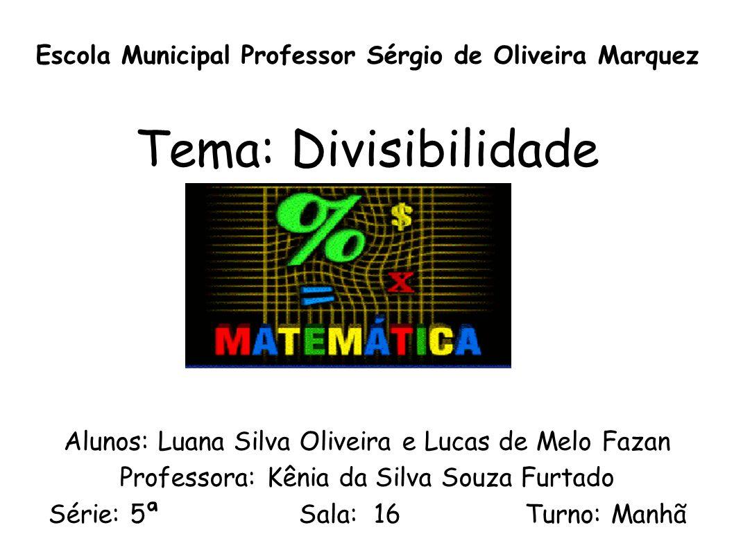 Escola Municipal Professor Sérgio de Oliveira Marquez