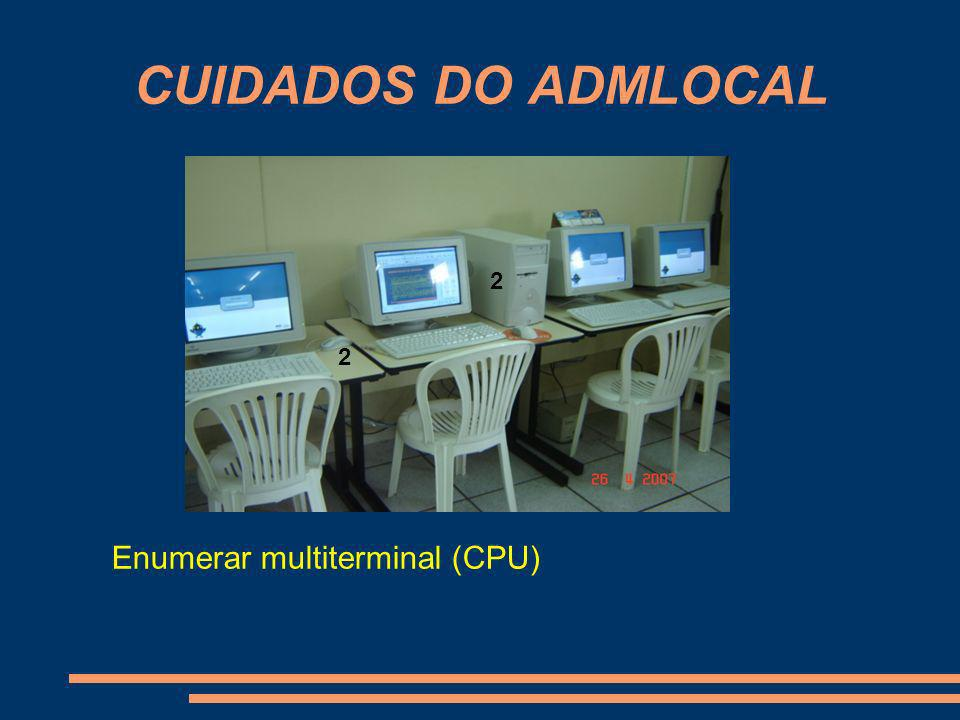 CUIDADOS DO ADMLOCAL 2 2 Enumerar multiterminal (CPU)
