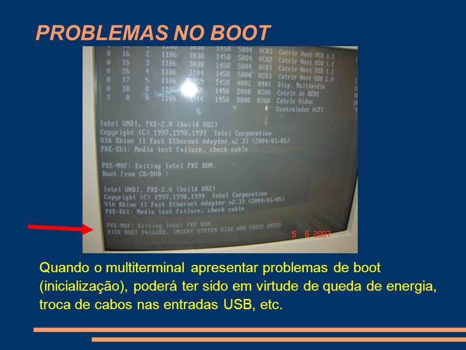 PROBLEMAS NO BOOT