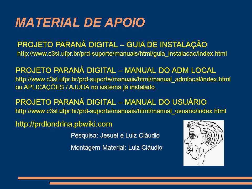 MATERIAL DE APOIO PROJETO PARANÁ DIGITAL – GUIA DE INSTALAÇÃO