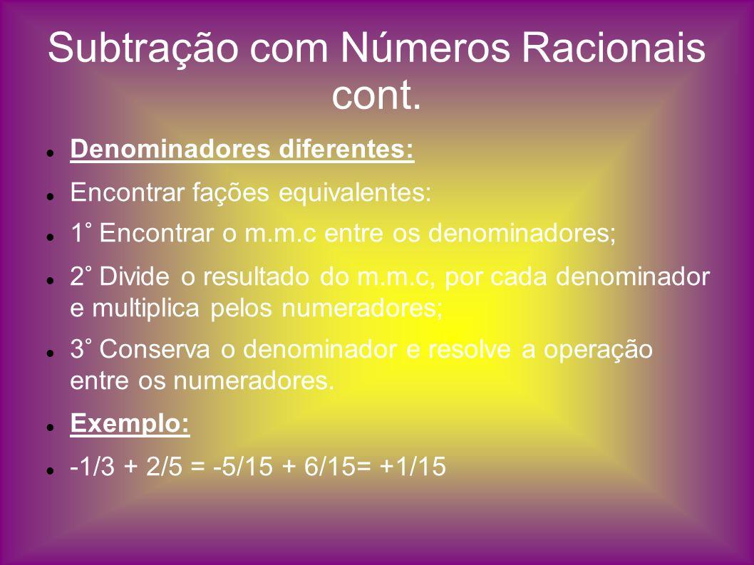 Subtração com Números Racionais cont.
