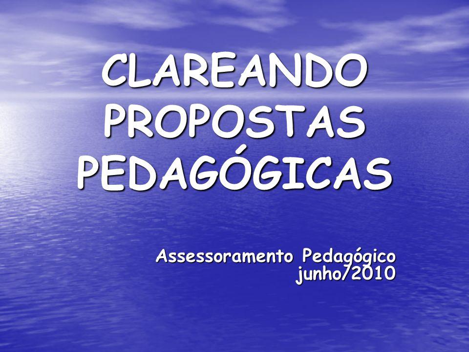CLAREANDO PROPOSTAS PEDAGÓGICAS