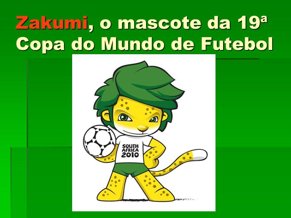 Zakumi, o mascote da 19ª Copa do Mundo de Futebol