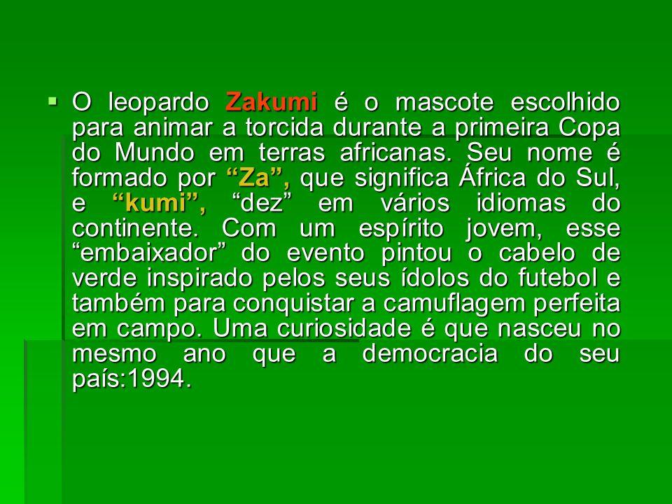 O leopardo Zakumi é o mascote escolhido para animar a torcida durante a primeira Copa do Mundo em terras africanas.