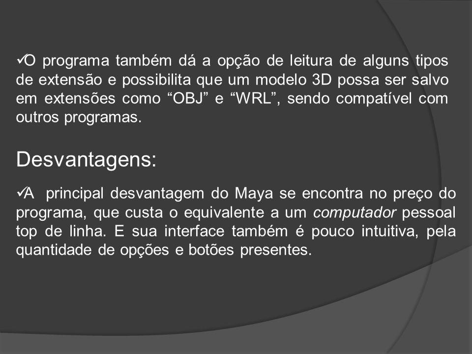 O programa também dá a opção de leitura de alguns tipos de extensão e possibilita que um modelo 3D possa ser salvo em extensões como OBJ e WRL , sendo compatível com outros programas.