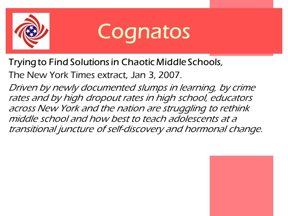 Cognatos Trying to Find Solutions in Chaotic Middle Schools,