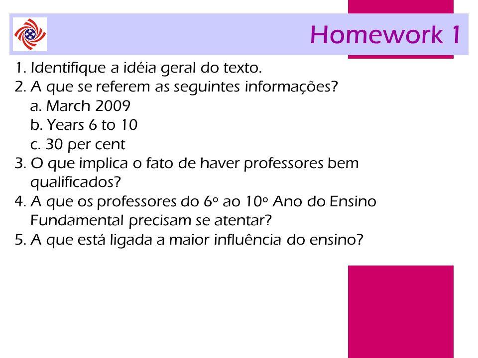 Homework 1 1. Identifique a idéia geral do texto.