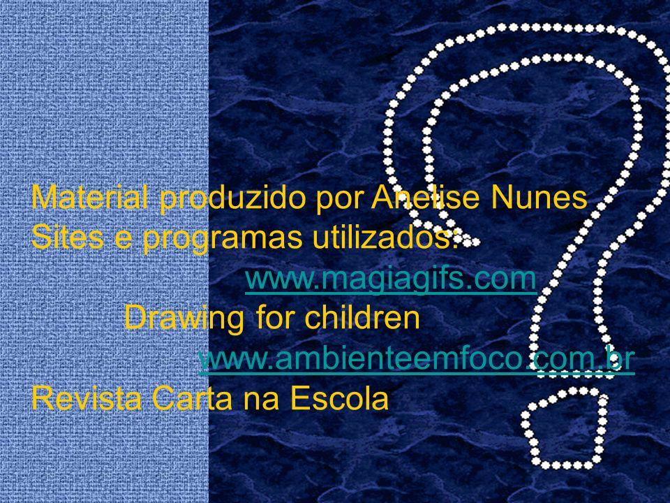 Material produzido por Anelise Nunes