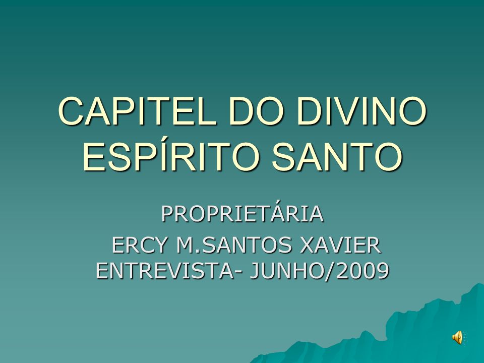 CAPITEL DO DIVINO ESPÍRITO SANTO