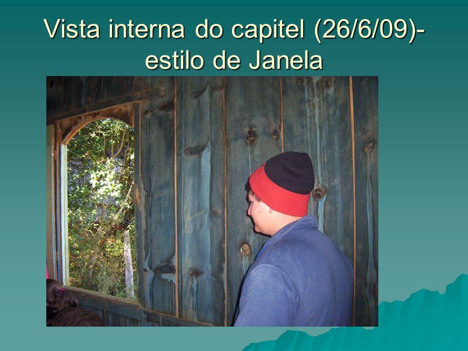 Vista interna do capitel (26/6/09)- estilo de Janela
