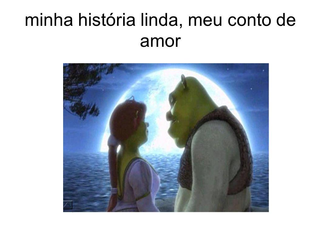 minha história linda, meu conto de amor