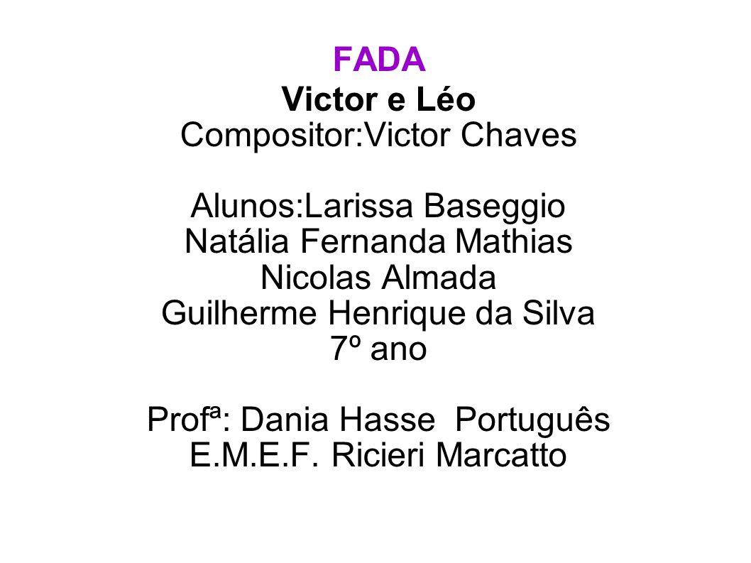 Compositor:Victor Chaves Alunos:Larissa Baseggio