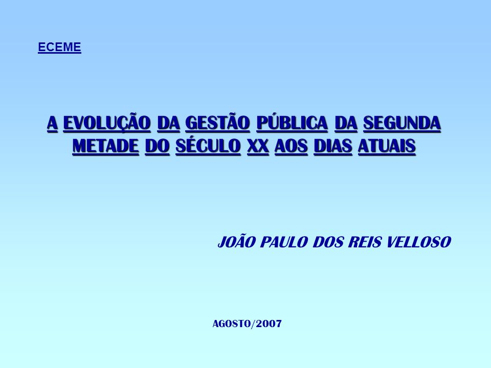 JOÃO PAULO DOS REIS VELLOSO AGOSTO/2007