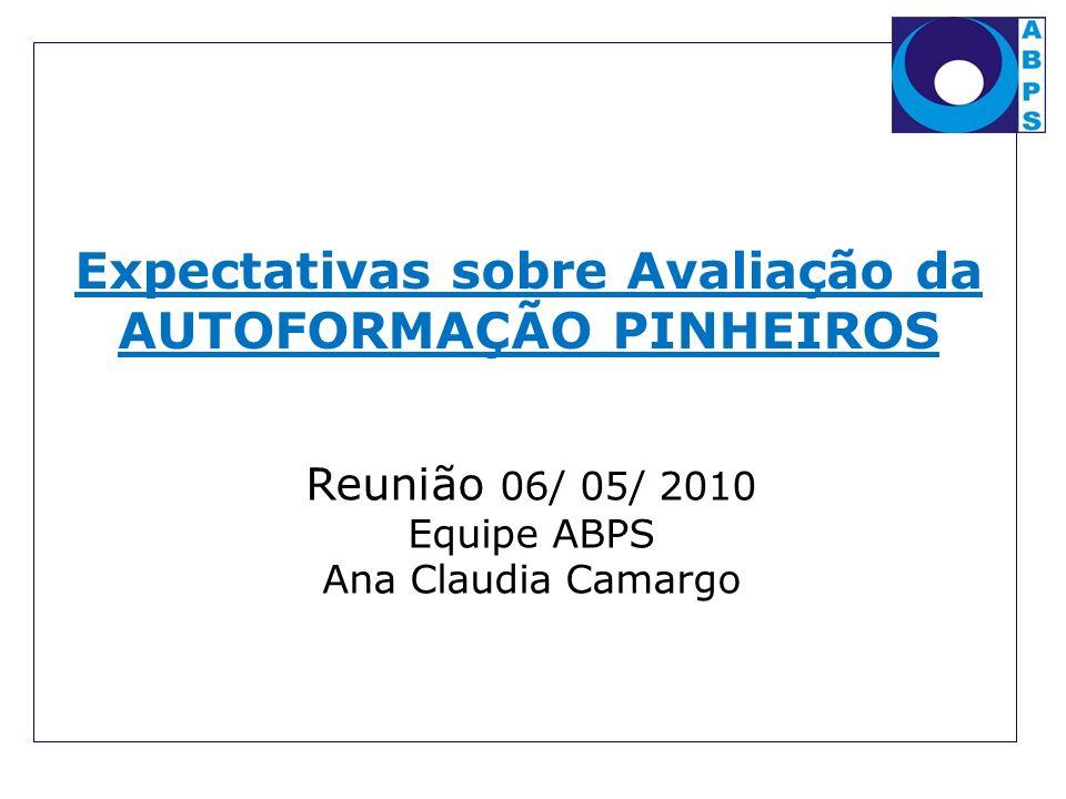 Expectativas sobre Avaliação da AUTOFORMAÇÃO PINHEIROS