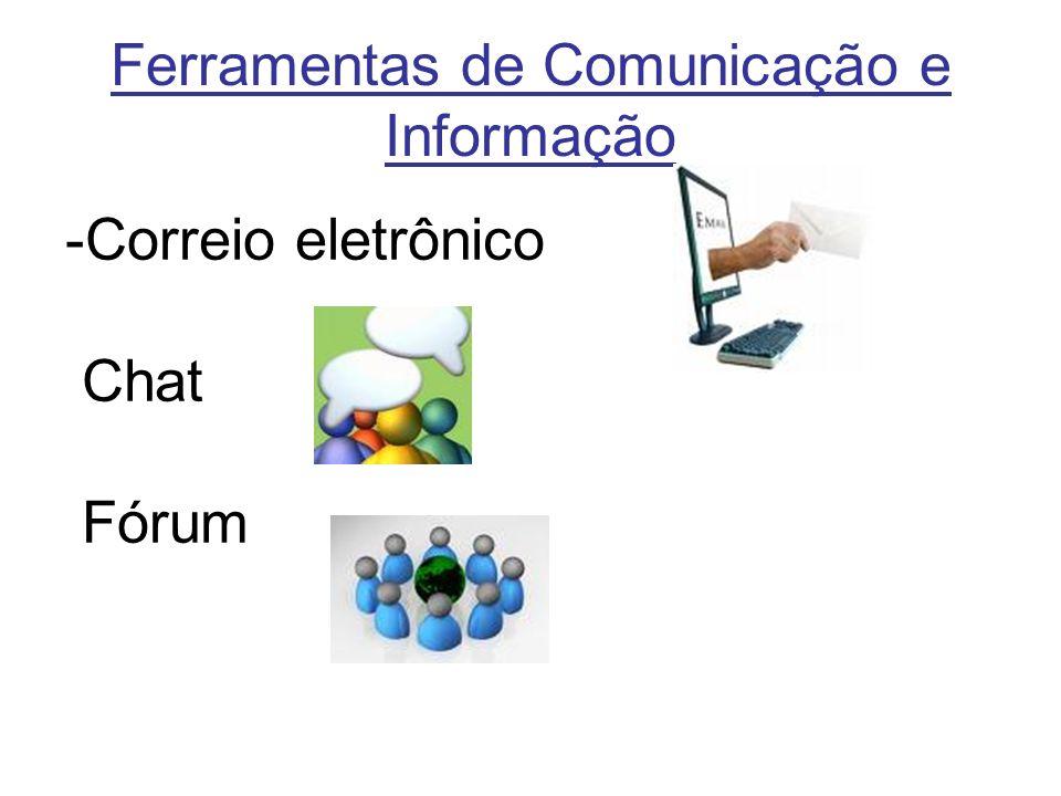 Ferramentas de Comunicação e Informação