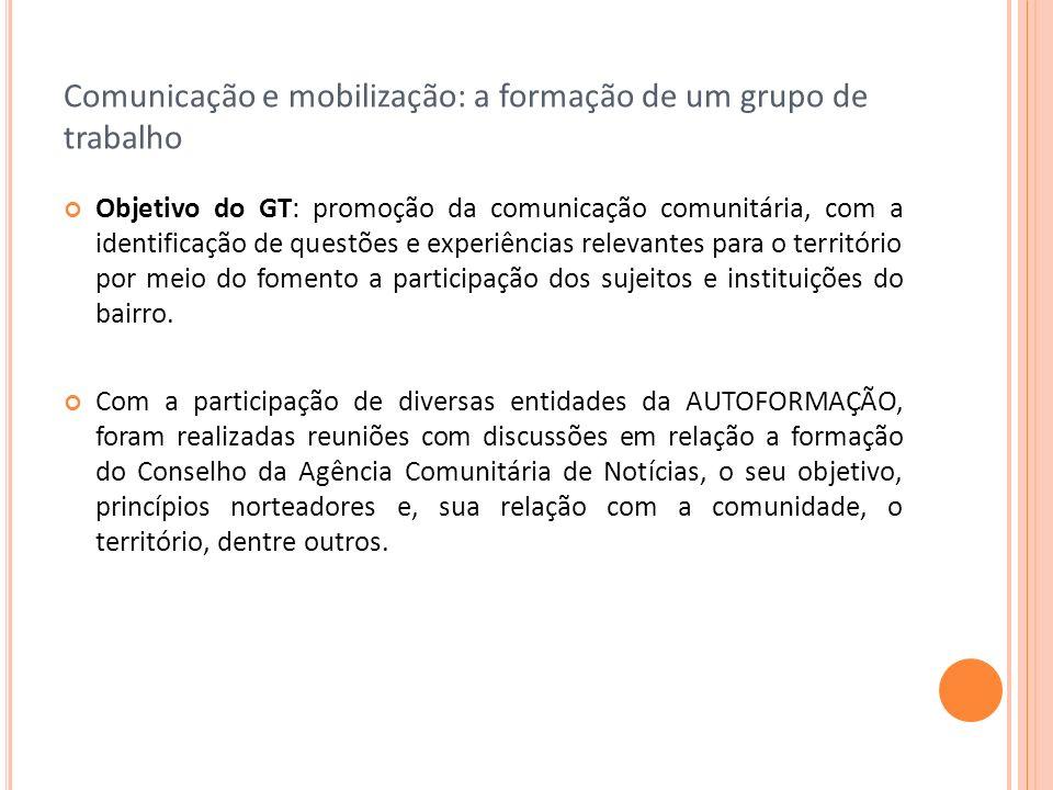 Comunicação e mobilização: a formação de um grupo de trabalho