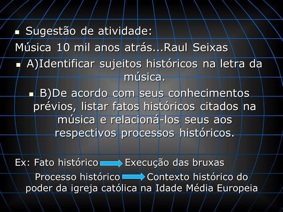 A)Identificar sujeitos históricos na letra da música.
