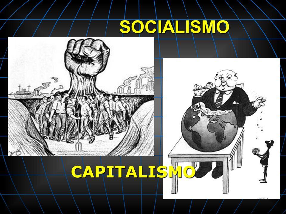SOCIALISMO CAPITALISMO