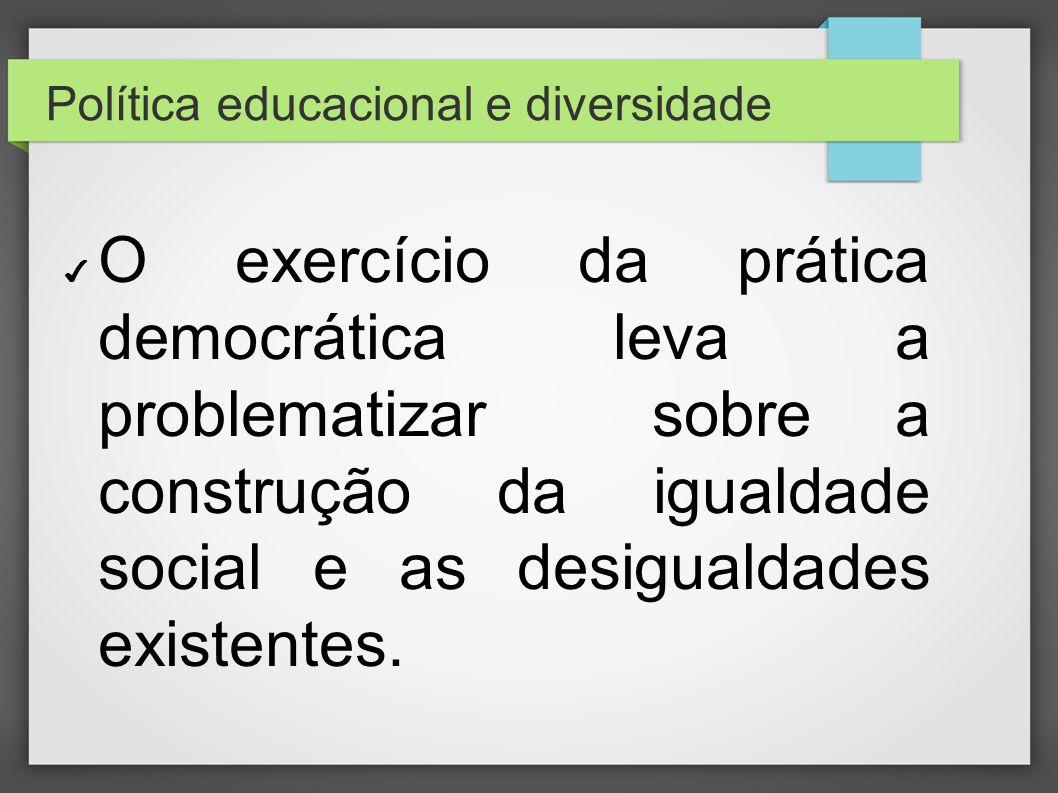 Política educacional e diversidade