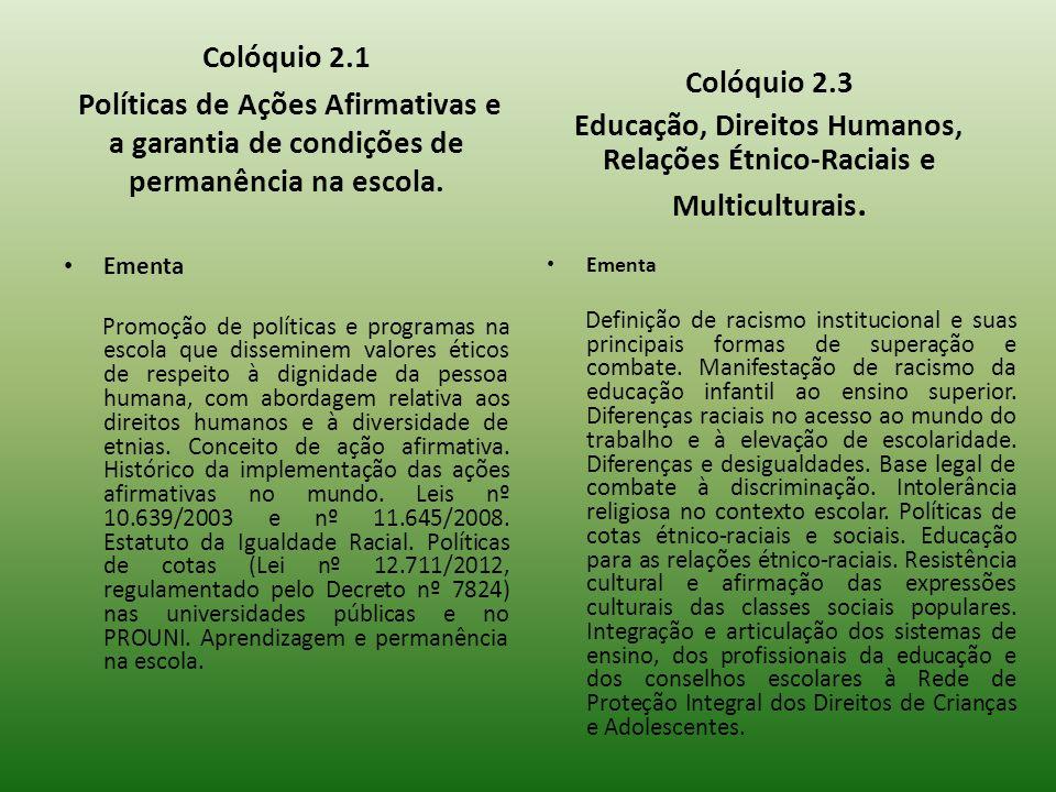 Educação, Direitos Humanos, Relações Étnico-Raciais e