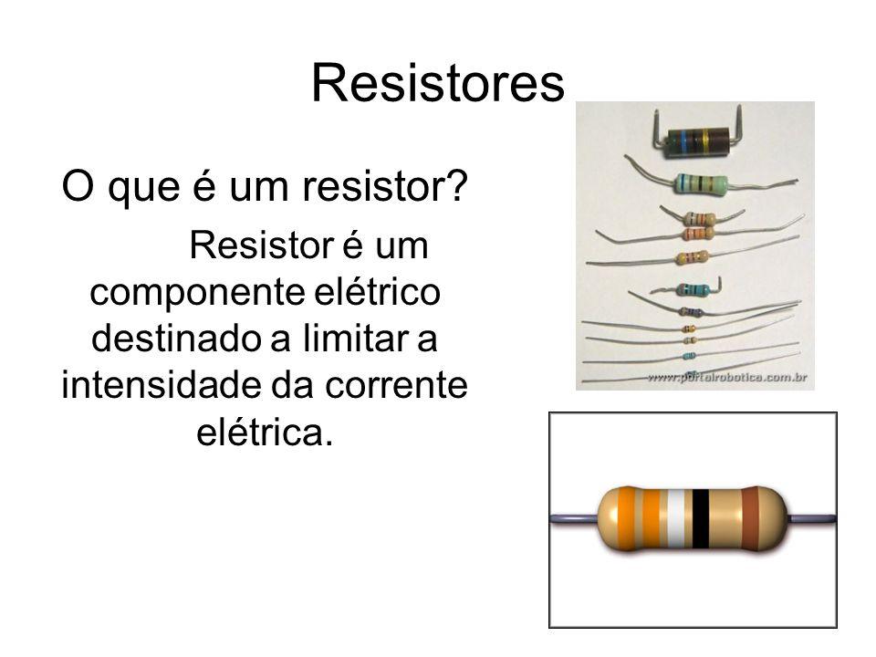 Resistores O que é um resistor
