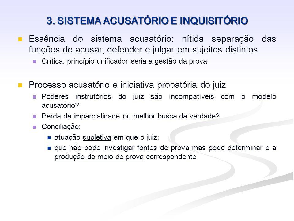 3. SISTEMA ACUSATÓRIO E INQUISITÓRIO