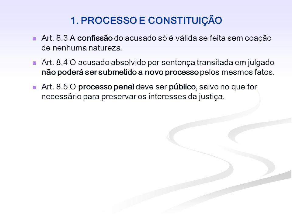 1. PROCESSO E CONSTITUIÇÃO