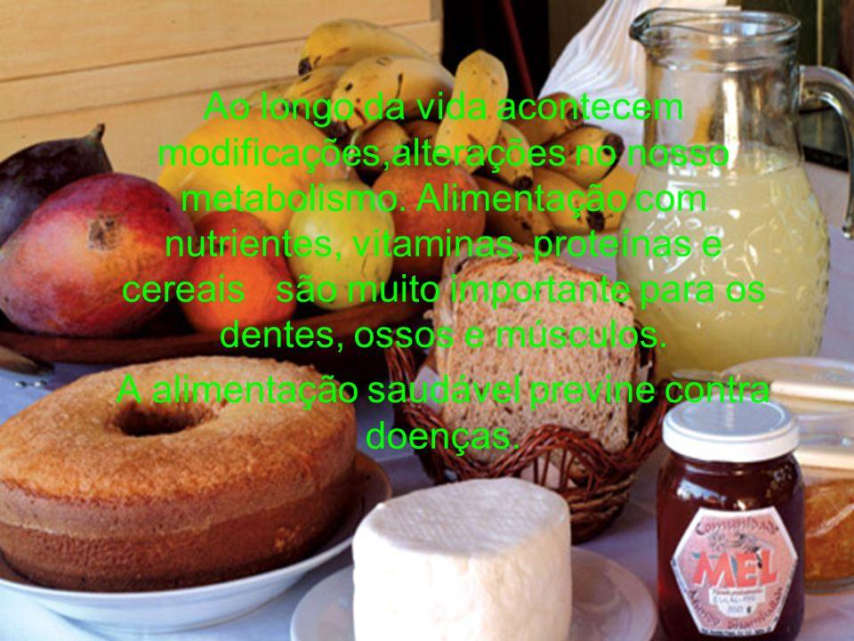 A alimentação saudável previne contra doenças.