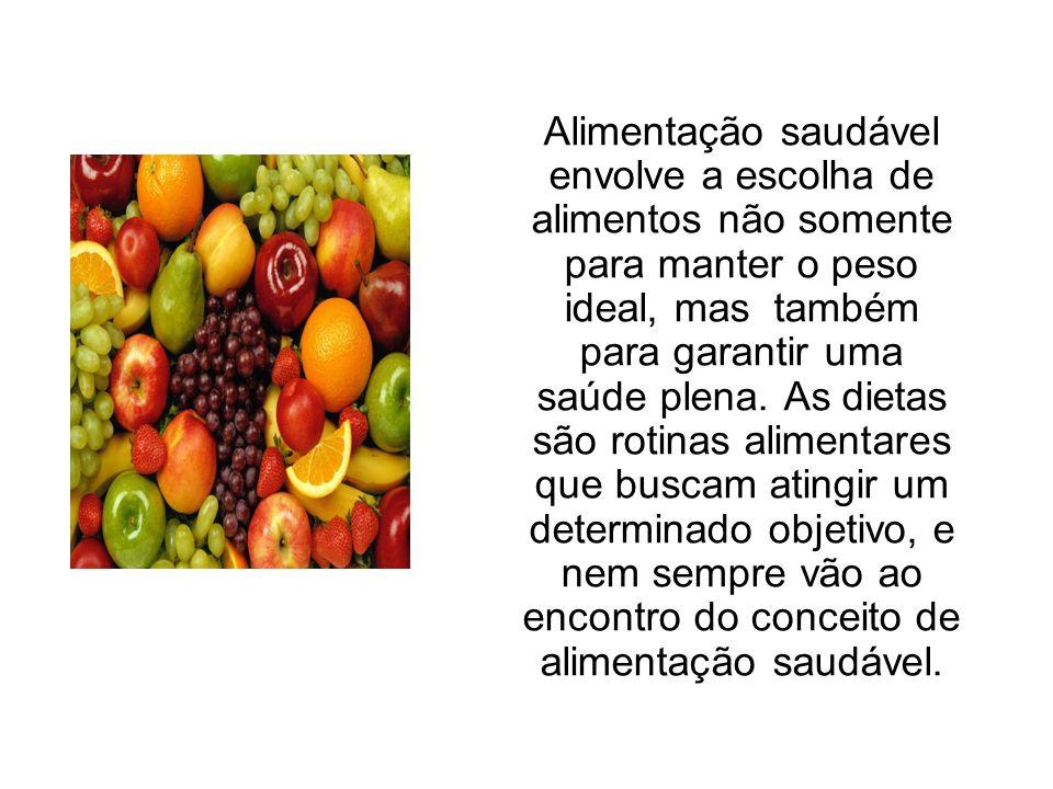 Alimentação saudável envolve a escolha de alimentos não somente para manter o peso ideal, mas também para garantir uma saúde plena.