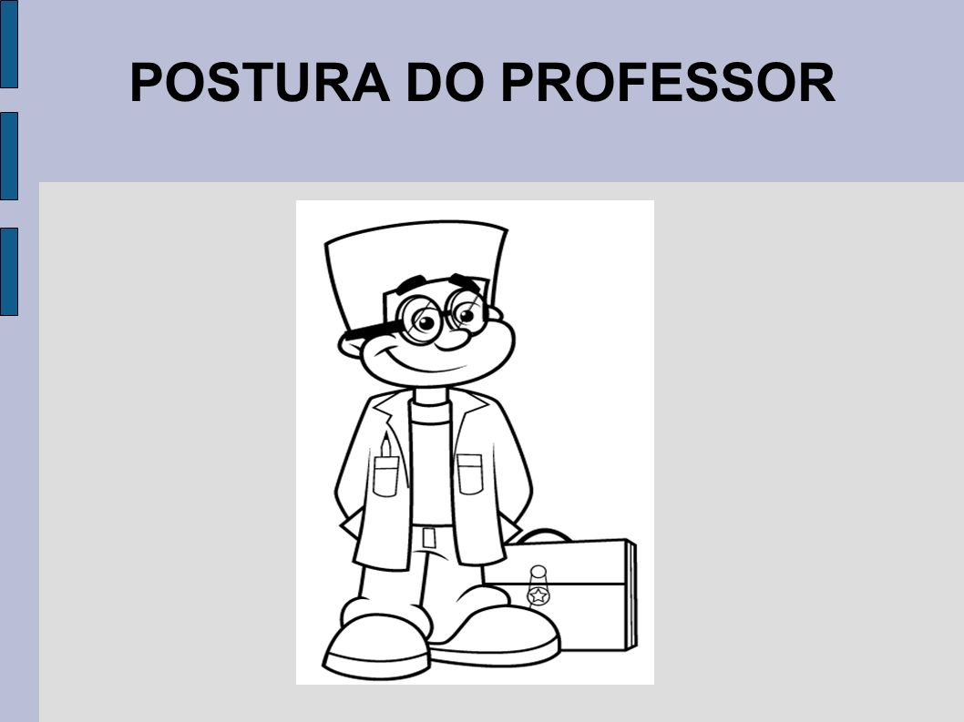 POSTURA DO PROFESSOR