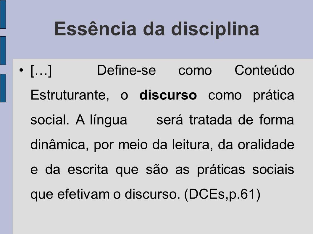 Essência da disciplina