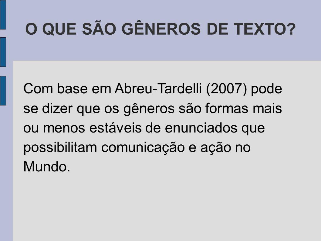 O QUE SÃO GÊNEROS DE TEXTO