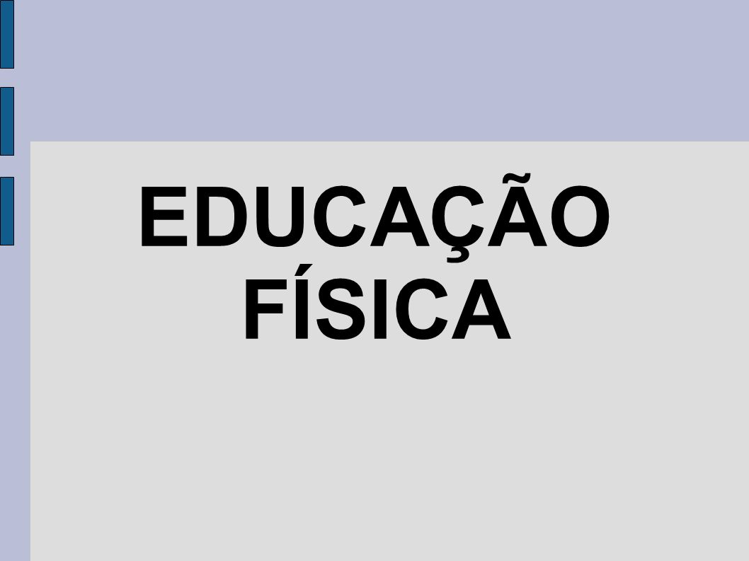 EDUCAÇÃO FÍSICA 6