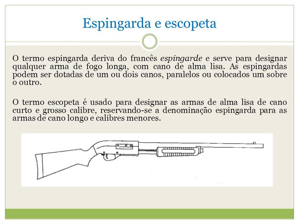 Espingarda e escopeta