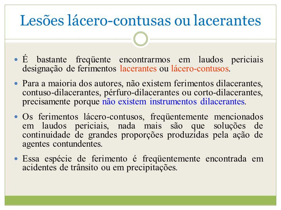Lesões lácero-contusas ou lacerantes